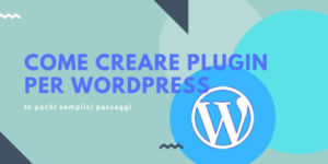 Come creare plugin per wordpress