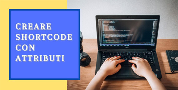 come creare shortcode con attributi wordpress