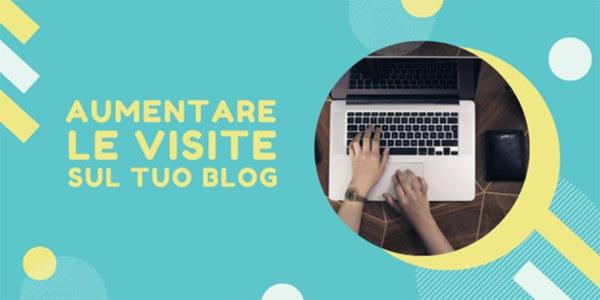 come aumentare le visite sul tuo blog