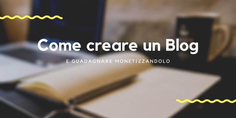 come creare un blog gratis e guadagnare