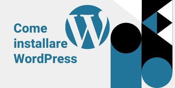 Come Installare WordPress in 4 semplici passaggi