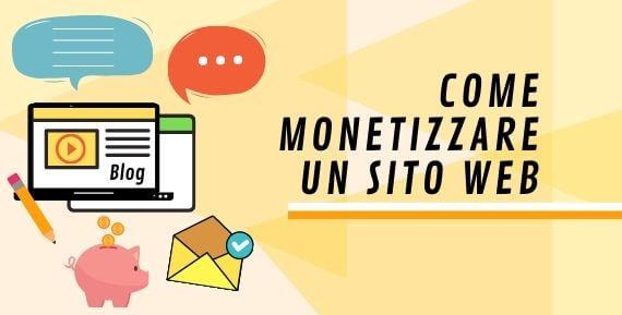 come monetizzare un sito web e guadagnare online