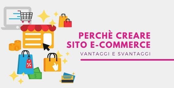 Perché creare sito e-commerce