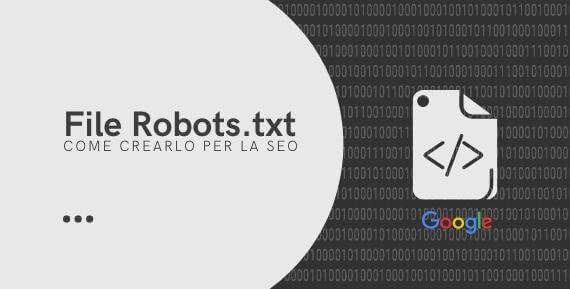 file Robots.txt esempio di come crearlo per la seo del tuo sito weordpress