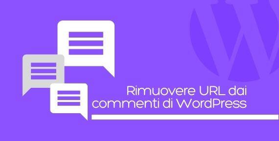 rimuovere URL sito web dai commenti WordPress