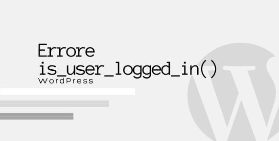Call to undefined function is_user_logged_in()