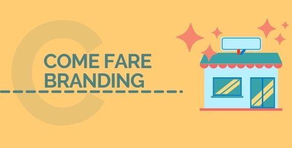 Come fare branding in 8 consigli