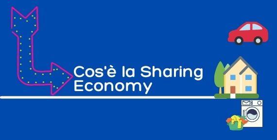 cos'è la sharing economy e come funziona